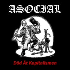 ASOCIAL - Dod At Kapitalismen