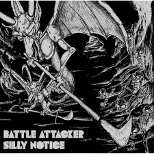 BATTLE ATTACKER - Silly Notice