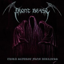 FRONT BEAST - Third Scourge From Darkness