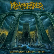 RIBSPREADER - Suicide Gate: A Bridge To Death