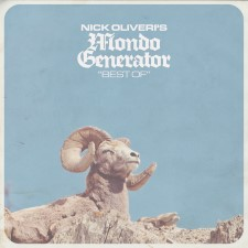 NICK OLIVERI'S MONDO GENERATOR - Best Of