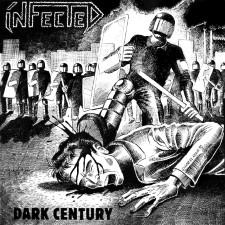 INFECTED - Dark Century