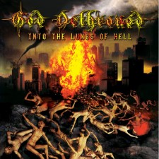 GOD DETHRONED - Into The Lungs Of Hell