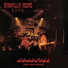 MANILLA ROAD - Roadkill: The Raw