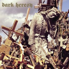 DARK HERESY - Abstract Principles Taken To Their Logical Extremes