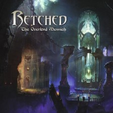 RETCHED - The Overlord Messiah