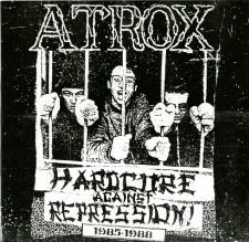 ATROX - Hardcore Against Repression 1985-1988