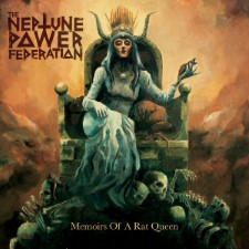 THE NEPTUNE POWER FEDERATION - Memoirs Of A Rat Queen