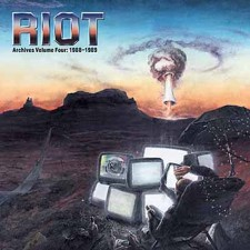 RIOT - Archives Volume 4: 1988-1989