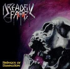 DREADFUL FATE - Bringer Of Damnation