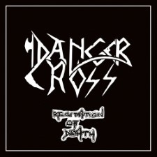DANGER CROSS - Recitation Of Death