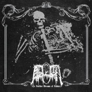 ABDUCTION - To Further Dreams Of Failure