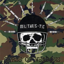 MILITARIS-TIC - Curse Of Weapons