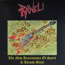 PYOVELI - New Renaissance Of Thrash And Speed Metal