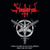 MASTIPHAL - For A Glory Of All Evil Spirits, Rise For Victory