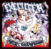 EXECUTER - Rotten Authorities