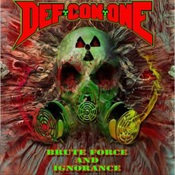 DEF CON ONE - Brute Force And Ignorance