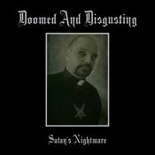 DOOMED AND DISGUSTING - Satan's Nightmare