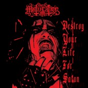 MUTIILATION - Destroy Your Life For Satan