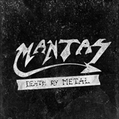 MANTAS - Death By Metal