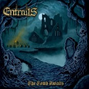 ENTRAILS - The Tombs Awaits