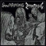 SWARMING / ZOMBIE RITUAL - Split