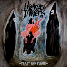 HOUR OF THIRTEEN - Feast And Flame