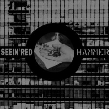 SEEIN' RED / HAMMER - Split