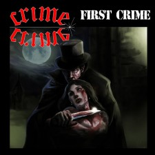 CRIME - First Crime