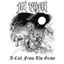 IN PAIN - A Call From The Grave