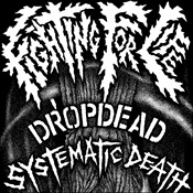 DROPDEAD / SYSTEMATIC DEATH - Split