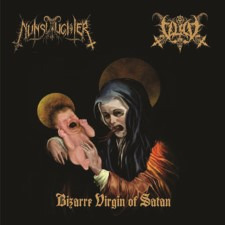 NUNSLAUGHTER / VLAD - Bizarre Virgin Of Satan