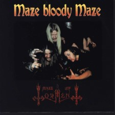 MAZE OF TORMENT - Maze Bloody Maze