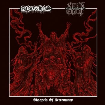 ANARCHOS / MORBID STENCH - Ghospels Of Necromancy