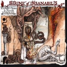 SHRINE OF INSANABILIS - Tombs Opened...