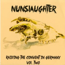 NUNSLAUGHTER - Raiding The Convent In Germany Vol. Two
