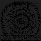 NECROVEN - Descent Into The Cryptic Chasm