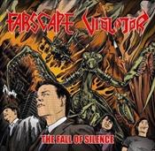 FARSCAPE / VIOLATOR - The Fall Of Silence