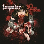 IMPALER - 30 Years And Rising