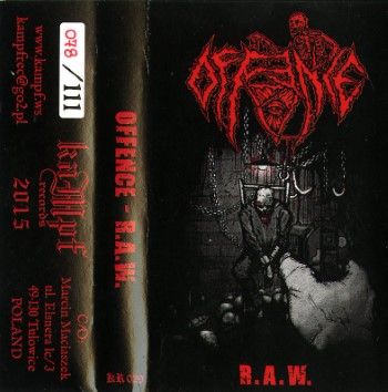 OFFENCE - R.A.W.