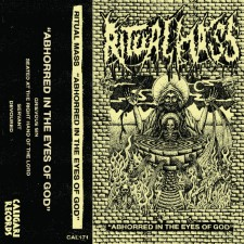 RITUAL MASS - Abhorred In The Eyes Of God