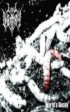 CALL OV UNEARTHLY - World's Decay / Vortex Of The Cursed