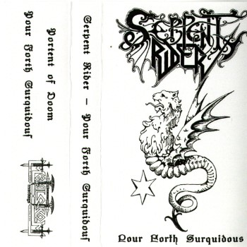 SERPENT RIDER - Pour Forth Surquidous