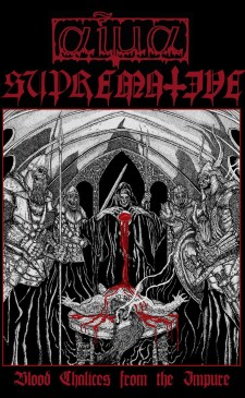 SUPREMATIVE / AIMA - Blood Chalices From The Impure