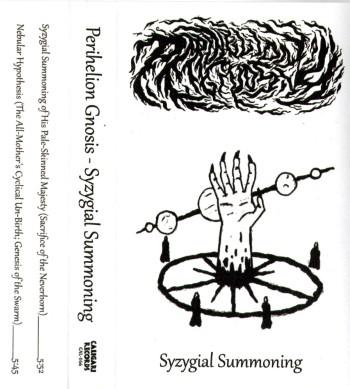 PERIHELION GNOSIS - Syzygial Summoning