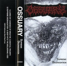 OSSUARY - Supreme Degradation