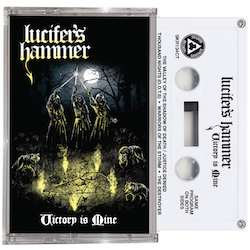 LUCIFER'S HAMMER - Victory Is Mine