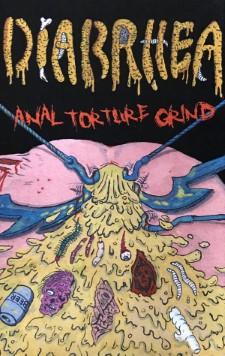 DIARRHEA - Anal Torture Grind