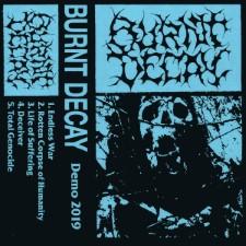 BURNT DECAY - Demo 2019