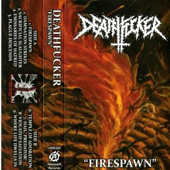 DEATHFUCKER - Firespawn